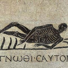 "This Memento Mori mosaic from the 1st century AD was excavated in the convent of San Gregorio in Rome, and is now in the National Museum in Rome. The Greek motto gnōthi sauton translates as ""know thyself""."